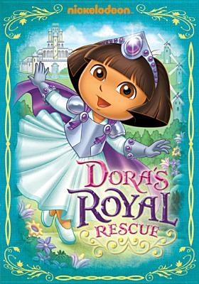 DORA THE EXPLORER:DORA'S ROYAL RESCUE BY DORA THE EXPLORER (DVD)